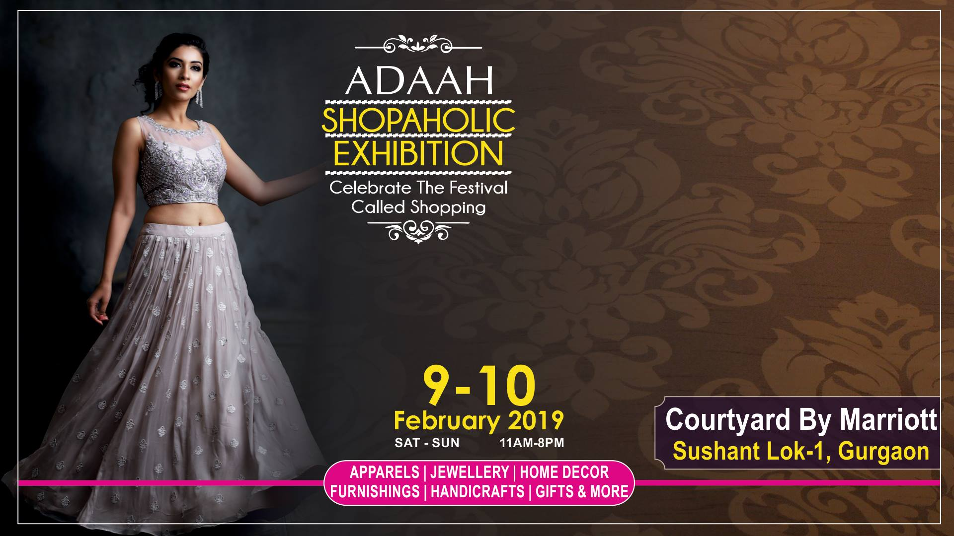 Adaah Shopaholic Exhibition 9-10 Feb at Courtyard Marriott, Ggn