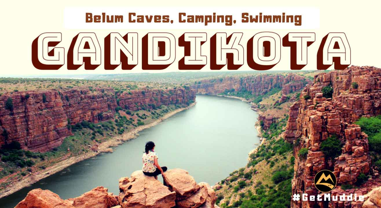 HYD - Gandikota - Camping, Swimming, Balem Caves