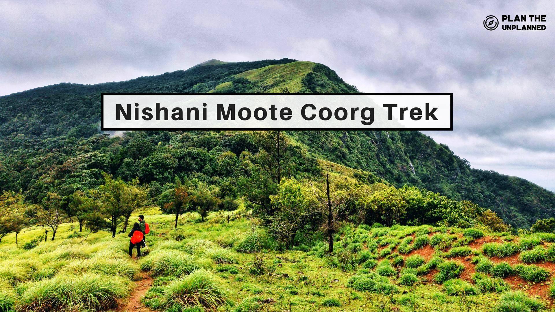 Nishani Motte Coorg Trek | Plan The Unplanned