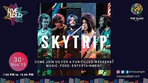 Skytrip Live @The Quad, BLR Airport