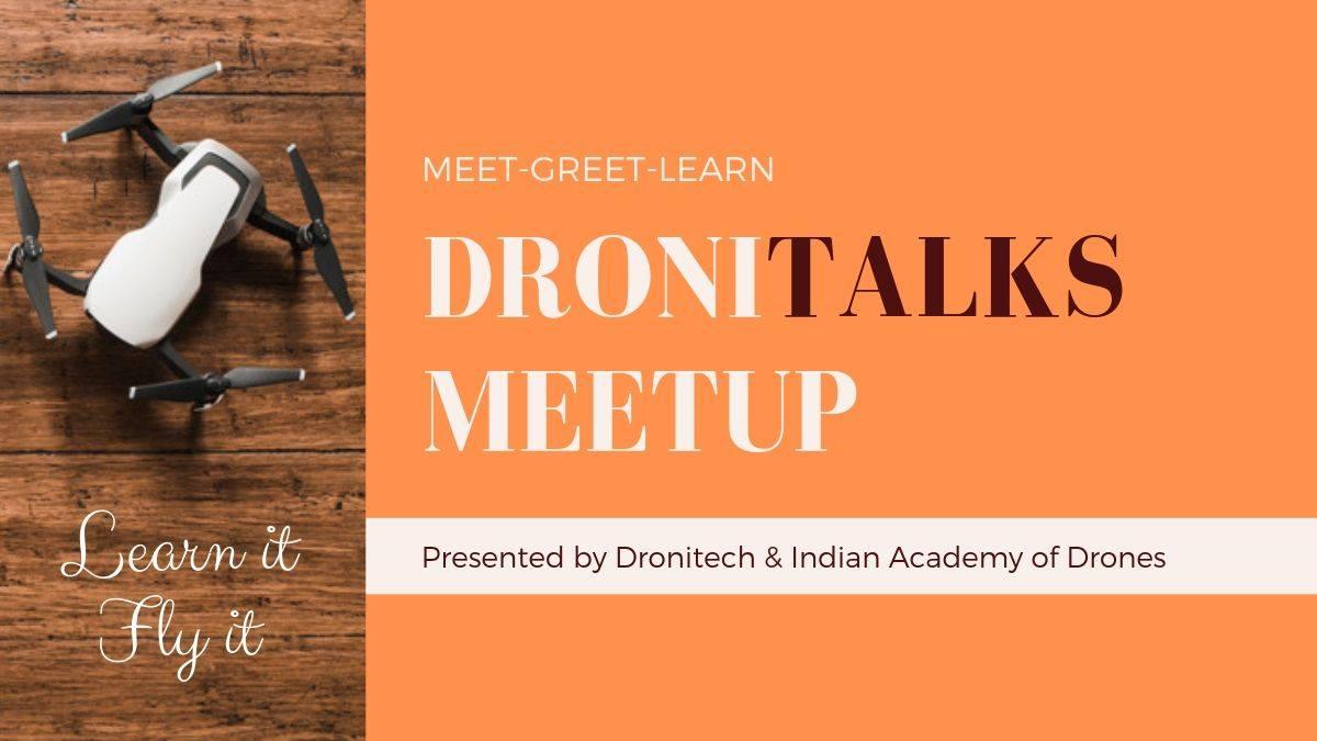 DroniTalks Meetup