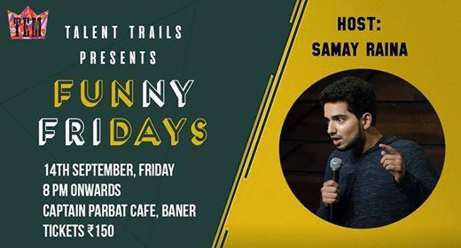Funny Fridays Hosted by Samay Raina